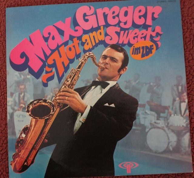 "Max Greger: Hot and Sweet im ZDF - Vinyl(33"" LP)"