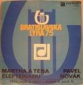 Martha A Tena Elefteriadu / Pavel Novák-Bratislavská Lýra 75