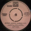Mungo Jerry-Alright, Alright, Alright / Little Miss Hipshake