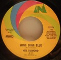 Neil Diamond-Song Sung Blue / Gitchy Goomy
