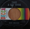 Rick Nelson-I´m called lonely / Take a city bride