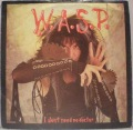 W.A.S.P.-I Don't Need No Doctor / Widowmaker