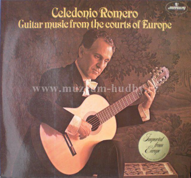 Celedonio Romero Guitar Music From The Courts Of Europe
