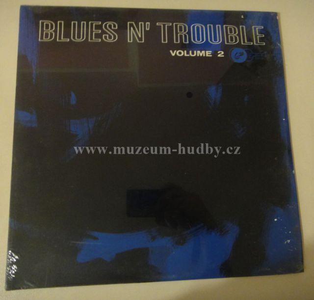 """Lightnin Hopkins, Guitar Slim, Jelly Belly, Little Son Wills, Blind James Phillips [seal, zalepená]: blues n' trouble volume 2 - Vinyl(33"""" LP)"""