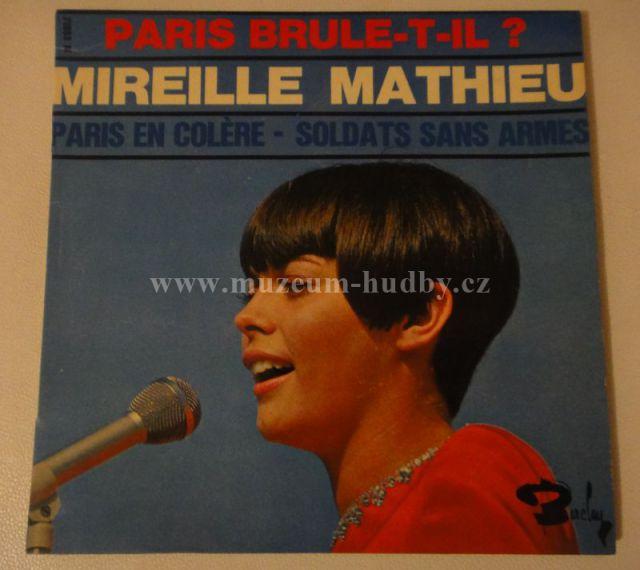 """Mireille Mathieu: PARIS EN COLERE / SOLDATS SANS ARMES - Vinyl(45"""" Single)"""