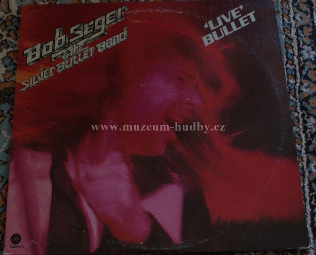 "Bob Seger & the Silver Bullet Band: Live Bullet - Vinyl(33"" LP)"