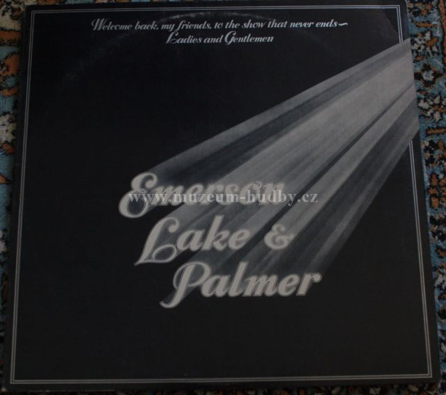 "Emerson, Lake & Palmer : Welcome Back, My Friends, to the Show That Never Ends... Ladies and Gentlemen - Vinyl(33"" LP)"