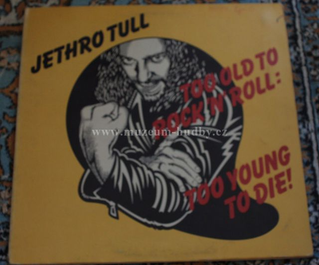"Jethro Tull: Too Old to Rock 'n' Roll: Too Young to Die! - Vinyl(33"" LP)"