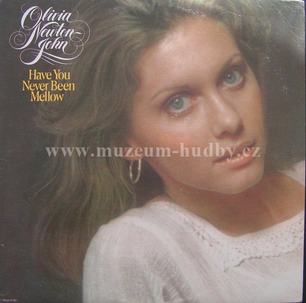 "Olivia Newton-John: Have You Never Been Mellow - Vinyl(33"" LP)"