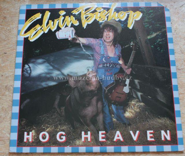 """Elvin Bishop: Hog Heaven - Vinyl(33"""" LP)"""