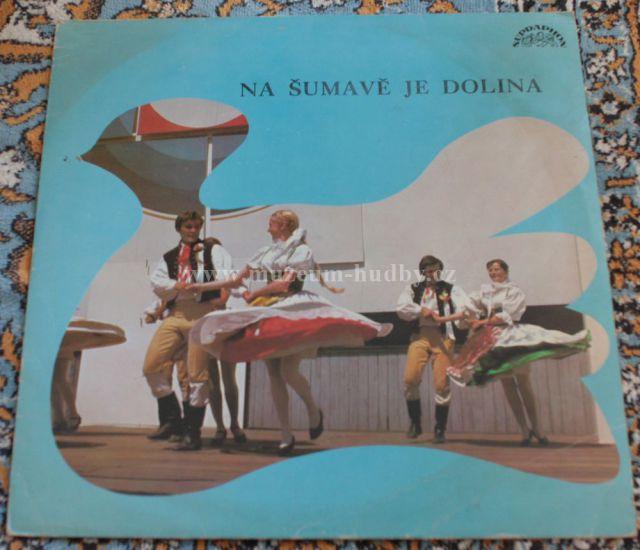 "Dechová hudba Plzeňačka (Miloslav Chmel): Na Šumavě je dolina - Vinyl(33"" LP)"