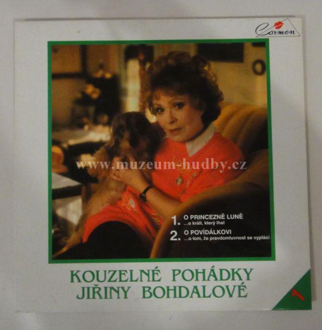 "Kouzelné pohádky Jiřiny Bohdalové [Jiřina Bohdalova]: o princezne Lune / o Povidalkovi - Vinyl(33"" LP)"