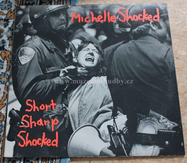 "Michelle Shocked: Short Sharp Shocked - Vinyl(33"" LP)"