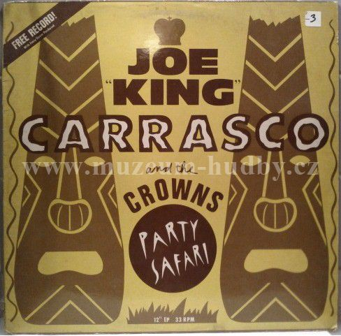 Joe King Carrasco And The Crowns Party Safary Online