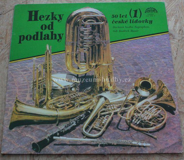 """Dechová hudba Supraphon (Jindřich Bauer): Hezky od podlahy - Vinyl(33"""" LP)"""