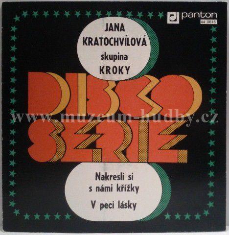 """Jana Kratochvílová Skupina Kroky Františka Janečka: Nakresli Si S Námi Křížky / V Peci Lásky - Vinyl(45"""" Single)"""