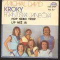 Michal David / Kroky Františka Janečka-Hop Nebo Trop / Líp Než Já