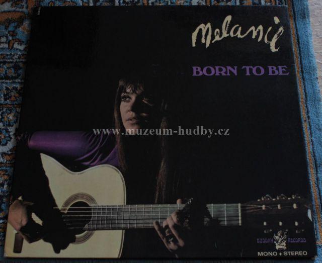 "Melanie: Born to be - Vinyl(33"" LP)"
