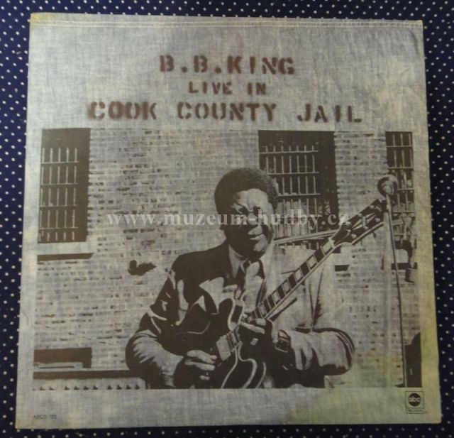 B B King Live In Cook Couny Jail Online Vinyl Shop