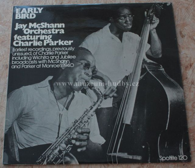 "Early Bird: Jay McShann Orchestra Featuring Charlie Parker – - Vinyl(33"" LP)"