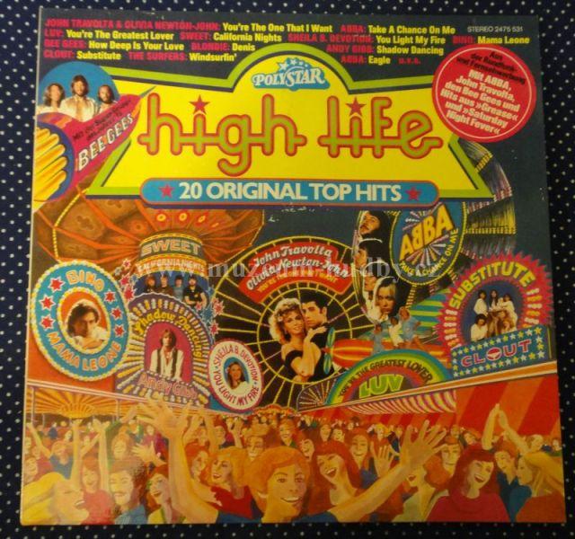 "John Travolta & Olivia Newton-John,ABBA,Luv,Genesis,Clout,Oliver Onions,Surfers,Hello,Francis Goya,Andy Gibb,Bee Gees,Blondie,Bino,Yvonne Ellman,Sheila B.Devotion,Status Quo,Sunrise,Rubbets,Sweet: High Life - Vinyl(33"" LP)"