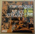 Staroprazske hraci strojky / Miroslav Horníček