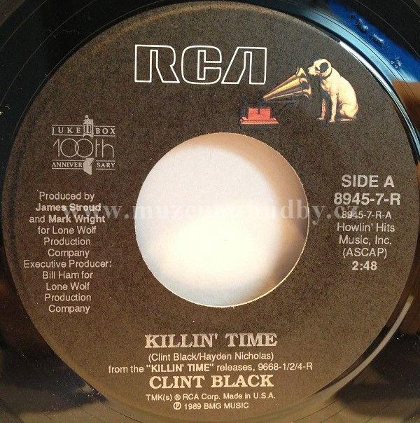 "Clint Black: Killin' Time / A Better Man - Vinyl(45"" Single)"