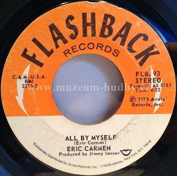 "Eric Carmen: All By Myself / Never Gonna Fall In Love Again - Vinyl(45"" Single)"