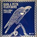 Hana a Petr Ulrychovi-Nikola Šuhaj Loupežník