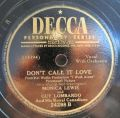 Monica Lewis And Guy Lombardo And His Royal Canadians-Let's Be Sweethearts Again / Don't Call It Love