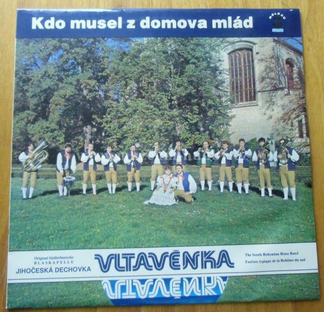 """Vltavěnka / Jana Sládková, Karel Tříska, Kájina Ferebauerová, Miloslav Veselý: Vltavěnka – Kdo Musel Z Domova Mlád - Vinyl(33"""" LP)"""