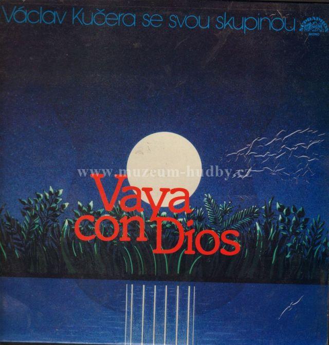 "Vaclav Kucera se svou skupinou: Vaya con Dios - Vinyl(33"" LP)"