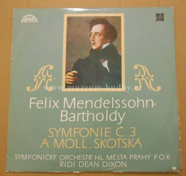 "Felix Mendelssohn-Bartholdy - Prague Symphony Orchestra, Dean Dixon: Symphony No. 3 In A Minor ""Scotch - Vinyl(33"" LP)"