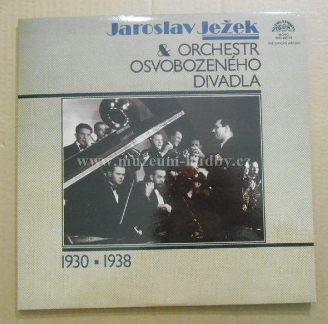 """Jaroslav Ježek, Ježkův Orchestr Osvobozeného Divadla: Orchestr Osvobozeného Divadla (1930 ▪ 1938) - Vinyl(33"""" LP)"""