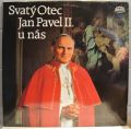 Svatý Otec Jan Pavel II. U Nás