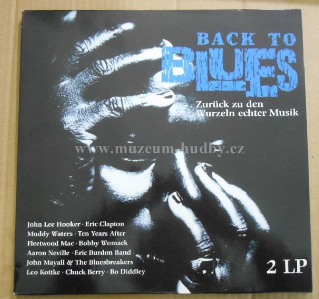 "Muddy Waters / Alexis Korners / Ten Years After / Family / Eric Clapton & Jimmy Page: Back To Blues - Vinyl(33"" LP)"