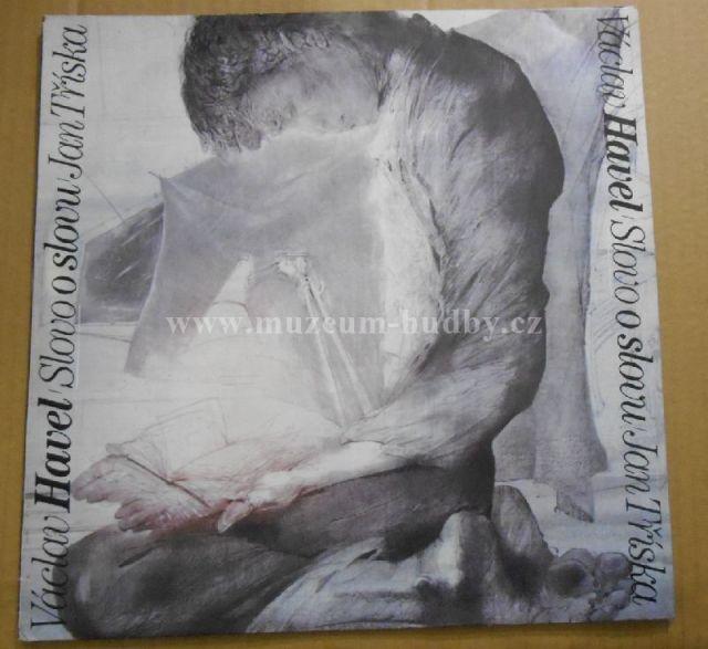"Václav Havel / Jan Tříska: slovo o slovu - Vinyl(33"" LP)"