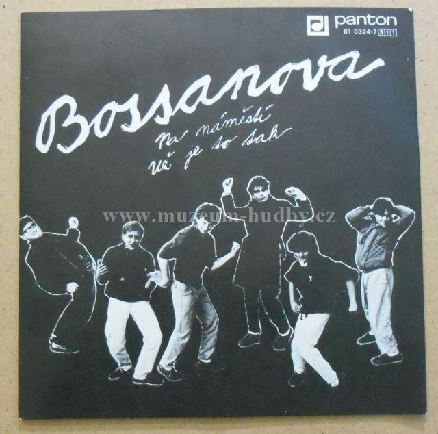 """Bossanova: Na náměstí / Už je to tak - Vinyl(45"""" Single)"""