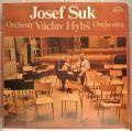 Josef Suk - Václav Hybš Orchestra
