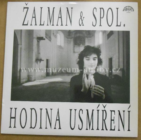 """Žalman & Spol.: Hodina usmíření - Vinyl(33"""" LP)"""