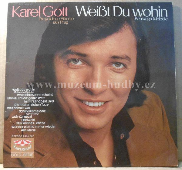 "Karel Gott: Weißt Du Wohin - Vinyl(33"" LP)"