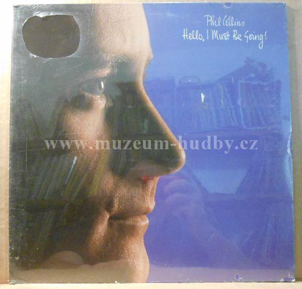 "Phil Collins: Hello, I Must Be Going! - Vinyl(33"" LP)"