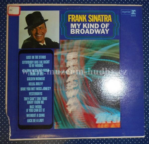 """Frank Sinatra: Sings The Greatest Songs From Musical Comedy My Kind Of Broadway - Vinyl(33"""" LP)"""