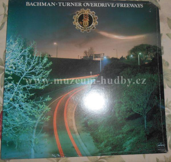 "Bachman-Turner Overdrive: Freeways - Vinyl(33"" LP)"