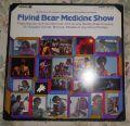 Flying Bear Medicine Show