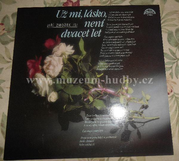 """Jiří Zmožek: Už Mi, Lásko, Není Dvacet Let - Vinyl(33"""" LP)"""
