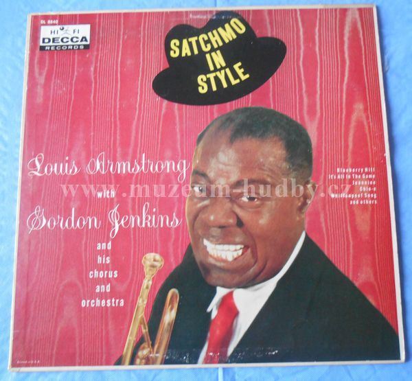 "Louis Armstrong With Gordon Jenkins And His Chorus And Orchestra: Satchmo In Style - Vinyl(33"" LP)"