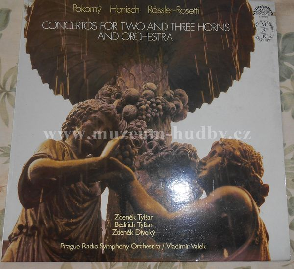 "Pokorný, Hanisch, Rössler-Rosetti, Zdeněk Tylšar, Bedřich Tylšar, Zdeněk Divoký, Prague Radio Symphony Orchestra, Vladimír Válek: Concertos For Two And Three Horns And Orchestra - Vinyl(33"" LP)"