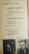 Jaroslav Seifert / Vladimír Holan-Mozart v Praze / Mozartiana