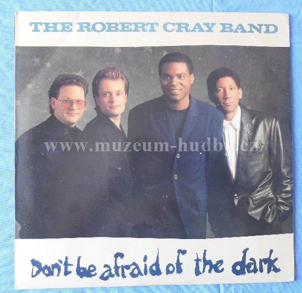 "Robert Cray Band: Don't Be Afraid Of The Dark - Vinyl(33"" LP)"